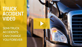 Truck Accident Video. Semi-Truck accidents can change you forever.